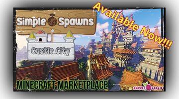 SIMPLE SPAWNS CASTLE CITY Minecraft Blog