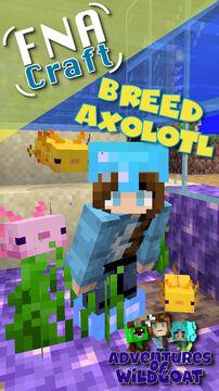 How to Breed Axolotl - [EASY] Short Minecraft Blog