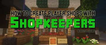 Overview of Minecraft Shopkeepers - What They Are and How to Set One Up! Minecraft Blog