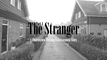 The Stranger - Part IV (Chiaroscuro Writing Extravaganza, Again - Extra Extravagance) Minecraft Blog