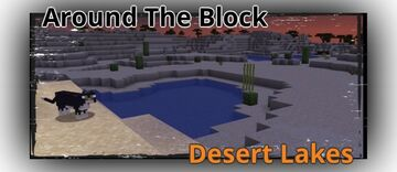 AROUND THE BLOCK: DESERT LAKES Minecraft Blog