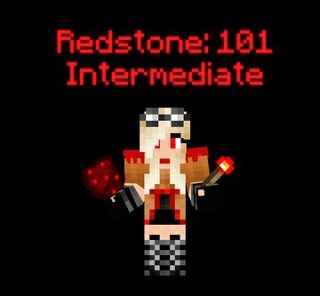 Redstone: 101 - Intermediate Minecraft Blog