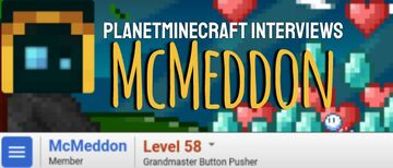Planet Minecraft Interviews McMeddon Minecraft Blog