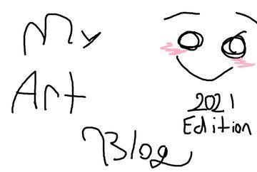 My art blog | 2021 Edition Minecraft Blog