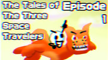 The Tales of The Three Space Travelers! Episode 1: A Start To An Era Minecraft Blog