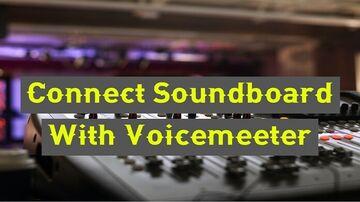 Connect Soundboard With Voicemeeter {Updated} Minecraft Blog