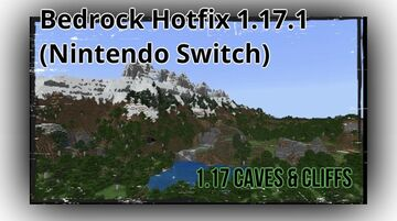 Minecraft: Bedrock Edition releases the Nintendo Switch-only 1.17.1 hotfix Minecraft Blog