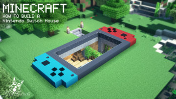 ⛏️ MINECRAFT   🎮 NINTENDO SWITCH HOUSE 🕹️ Minecraft Blog