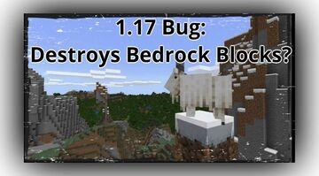 Minecraft 1.17 Bug Lets Us Easily Get Rid of Indestructible Bedrock Blocks Minecraft Blog