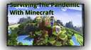 Review: Surviving the pandemic with 'Minecraft' Minecraft Blog