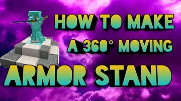 360 degrees moving armor stand! Minecraft Blog