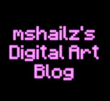 mshailz's Digital Art Blog Minecraft Blog