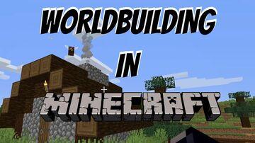 Worldbuilding in Minecraft! Minecraft Blog