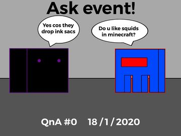 Ask event! 18/1/2021 Minecraft Blog