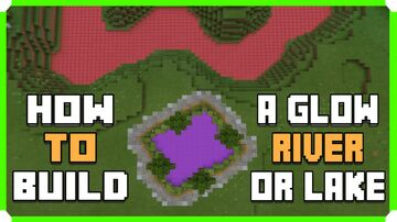 How To Build A Glow River In Minecraft Minecraft Blog