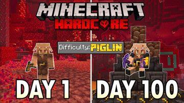 Surviving 100 days as a piglin in hardcore minecraft Minecraft Blog
