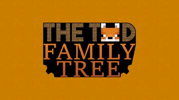 The Tod Family Tree | as of February 12th Minecraft Blog