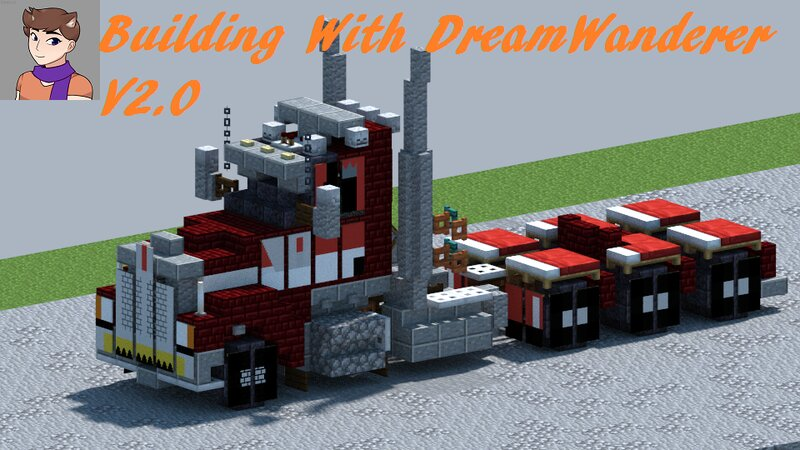 Building with DreamWanderer: Part 2, Trucks