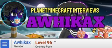 Planet Minecraft Interviews Awhikax Minecraft Blog