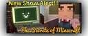 NEW SHOW ALERT: THE SECRETS OF MINECRAFT Minecraft Blog
