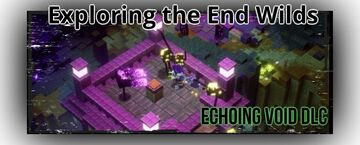 EXPLORING THE END WILDS Minecraft Blog