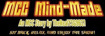 MCC Mind-Made - An MCC Story by TheRealYSG9637 Minecraft Blog