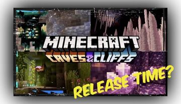 What time Does the Minecraft Caves & Cliffs Update Go Live? Minecraft Blog