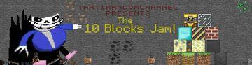 The 10 Blocks Jam Summary Minecraft Blog