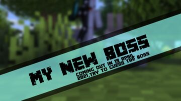 My New Boss Going to Come out,Try Guessing Minecraft Blog
