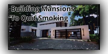 Minecraft player builds modern mansions to quit smoking Minecraft Blog