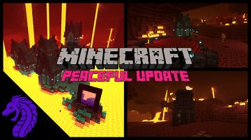 What if minecraft 1.18 was a peaceful update (part 2, the Nether) Minecraft Blog