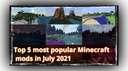 Top 5 most popular Minecraft mods in July 2021 Minecraft Blog