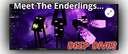 Deep Dives: MEET THE ENDERLINGS Minecraft Blog