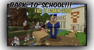 Back-To-School - FAQ: IT Admin Guide Minecraft Blog