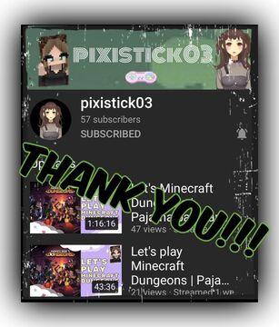 Thank You, Pixistick03!!! Minecraft Blog