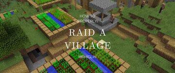 How to (properly) Raid a Village! Minecraft Blog