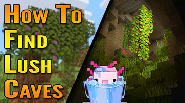 How To Find Lush Cave Biomes and Axolotl in Minecraft 1.17 (Minecraft 1.17 Cave Update) Minecraft Blog