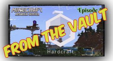 "FROM THE VAULT: ""HardCraft (Series Premiere) - A Bedrock Server Adventure"" Minecraft Blog"