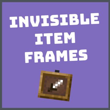 [1.16.5+] How to Get Invisible Item Frames (No Datapacks or Texture Packs Required) Minecraft Blog