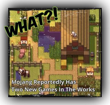 ⛏Mojang Reportedly Has Two New Games In The Works Minecraft Blog