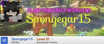 Planet Minecraft Interviews Spongegar15 Minecraft Blog