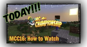 Minecraft Championship (MCC 16) August 2021 - Start Time & How To Watch Minecraft Blog