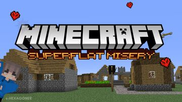 Minecraft : Superflat Misery Minecraft Blog