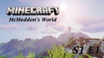 Minecraft McMeddon's World S1 E1 - Survival Custom World Minecraft Blog