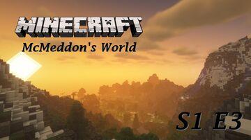 Minecraft McMeddon's World S1 E3 - Exploration Minecraft Blog