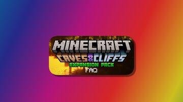 Caves & Cliffs Expansion Pack FAQ Minecraft Blog