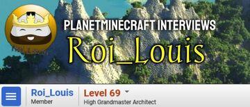 Planet Minecraft Interviews Roi_Louis Minecraft Blog