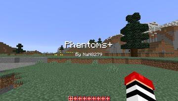 My first post: Phantoms+ Minecraft Data Pack