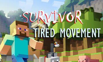 Survivor: TIRED MOVEMENT! Minecraft Data Pack