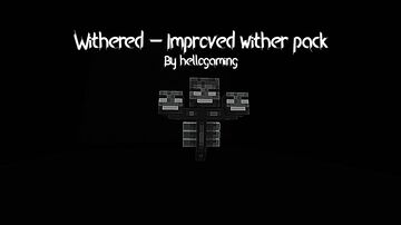 Withered - Improved wither Minecraft Data Pack